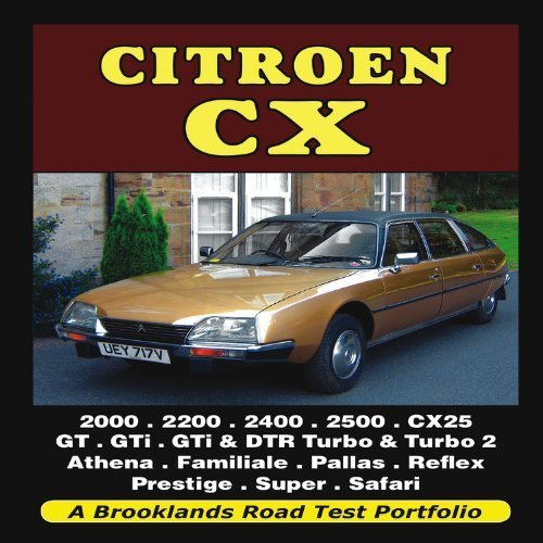 Citroen CX: 2000, 2200, 2400, 2500, CX25, GT, GTi, GTi & DTR ...