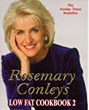 Rosemary Conley's Low Fat Cookbook 2
