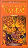 Have a Hot Time, Hades!, Kate McMullan, 0786808578