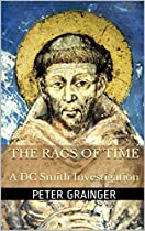 The Rags Of Time: A Dc Smith Investigation