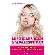 Les filles bien n'avalent pas (LE SEXE QUI RIT) (French Edition)