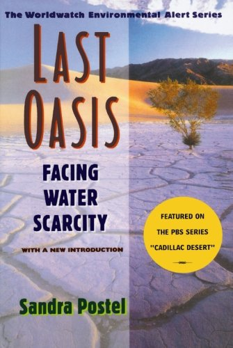 Last Oasis  Facing Water Scarcity  Worldwatch Environmental Alert
