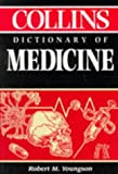 Collins Dictionary of Medicine, Robert M. Youngson, 0004346351