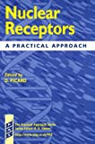 img - for Nuclear Receptors: A Practical Approach (Practical Approach Series) book / textbook / text book