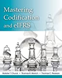 img - for Mastering Codification and eIFRS: A Casebook Approach book / textbook / text book