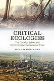 Critical Ecologies, Biro, Andrew, 0802098401