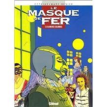 MASQUE DE FER T03 (LE) : BLANCHES COLOMBES