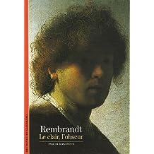 REMBRANDT : LE CLAIR L'OBSCUR