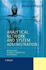 Analytical Network and System Administration: Managing Human-Computer Networks Hardcover