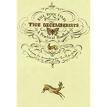 The Decemberists: A Practical Handbook