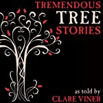 Tremendous Tree Stories | Clare Viner