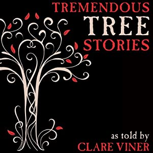 Tremendous Tree Stories Audiobook