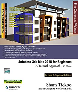 amazon com autodesk 3ds max 2018 for beginners a tutorial approach