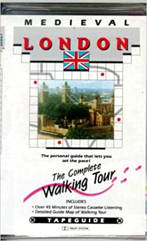 Medieval London Complete Walking Tour