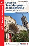 Sentier vers Saint-Jacques de Compostelle via Arles > Arles-Toulouse par Fédération française de la randonnée pédestre