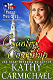Country Courtship: A Western Romantic Comedy (The Texas Two-Step Series Book 3)