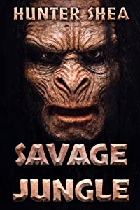 Savage Jungle: Lair Of The Orang Pendek