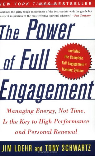 Engagement Book (The Power of Full Engagement: Managing Energy, Not Time, Is the Key to High Performance and Personal Renewal)