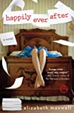 Happily Ever After, Elizabeth Maxwell, 1476732663