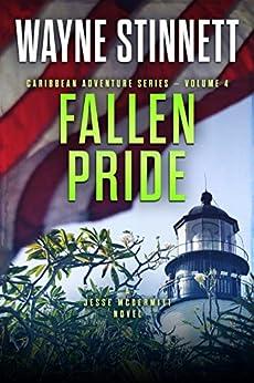 Fallen Pride: A Jesse McDermitt Novel (Caribbean Adventure Series Book 4) by [Stinnett, Wayne]