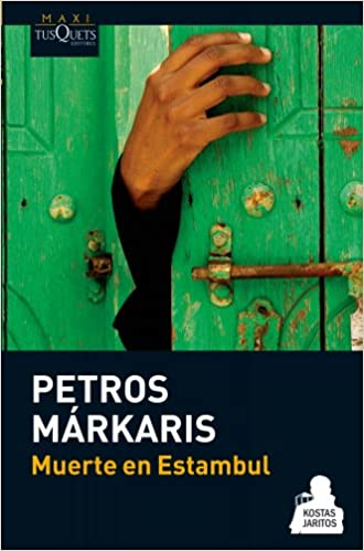 Muerte en Estambul (Kostas Jaritos) (Spanish Edition)