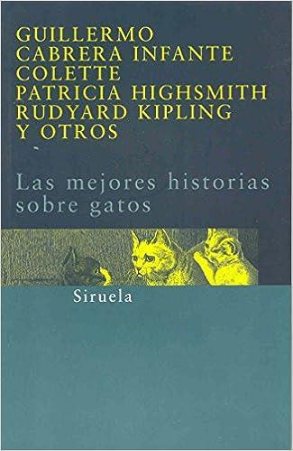 Las mejores historias sobre gatos (Siruela/Bolsillo): Amazon.es ...