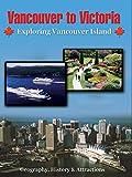 Vancouver To Victoria - Exploring Vancouver Island