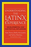 img - for Understanding the Latinx Experience: Developmental and Contextual Influences book / textbook / text book