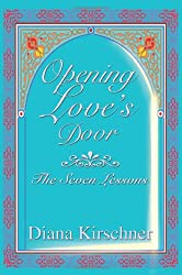 Opening Love's Door: The Seven Lessons