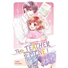 This Teacher is Mine! T03 (French Edition)