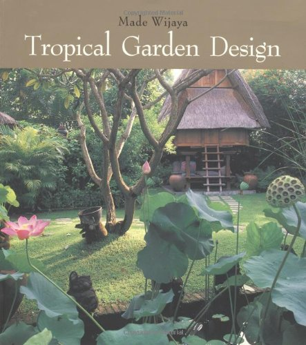 Tropical Garden Design (Tropical Garden Design)
