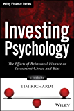 Investing Psychology: The Effects of Behavioral Finance on Investment Choice and Bias (Wiley Finance)