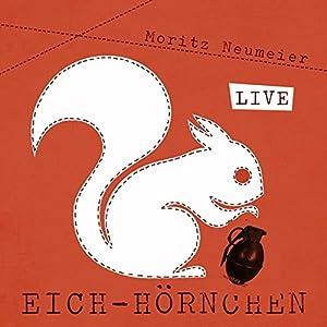 Eich-Hörnchen - Live Hörspiel