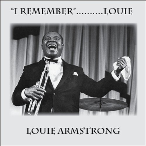 I Remember.......Louie