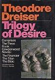 Trilogy of Desire, Theodore Dreiser, 0529046822