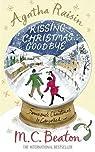 Agatha Raisin enquête, tome 18 : Agatha Raisin and Kissing Christmas Goodbye par Beaton