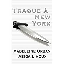 Traque à New York (Ty et Zane t. 1) (French Edition)