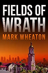 Fields of Wrath (Luis Chavez Book 1)