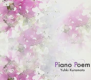 cd yuhki kuramoto piano poem