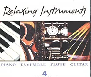 Relaxing Instruments: Piano / Ensemble / Flute Guitar by