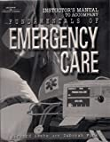 Fundamentals of Emergency Care, Beebe, Richard and Funk, Deborah, 0766814947