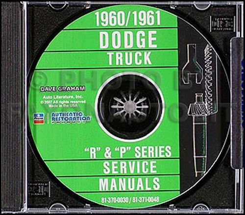 COMPLETE & UNABRIDGED DODGE 1960 1961 R & P SERIES TRUCK & PICKUP REPAIR SHOP & SERVICE MANUAL CD INCLUDES D, C, P, S, W, KCT, NCT, CT, Panel, Conventional, Forward Control, Low Cab Forward, Bus, Power Wagon, 4x2, 4x4