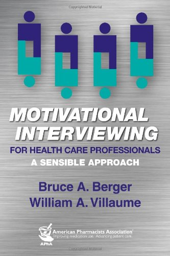 Motivational Interviewing for Health Care Professionals