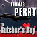 The Butcher's Boy Audiobook by Thomas Perry Narrated by Michael Kramer