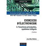 ELECTRONIQUE T02 2EME EDITION : FONCTIONS PRINCIPALES SYSTEMES INTEGRES