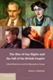 The Rise of Gay Rights and the Fall of the British Empire, David A. J. Richards, 1107037956