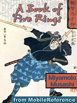 A Book of Five Rings (Go Rin no Sho) (mobi) by [Musashi, Miyamoto]