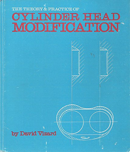 Theory and Practice of Cylinder Head Modification (The MRP speedsport series)