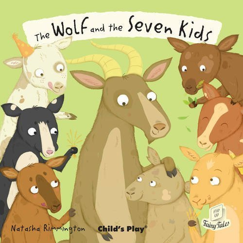The Wolf and the Seven Little Kids (Flip-Up Fairy Tales) (2014-07-31)