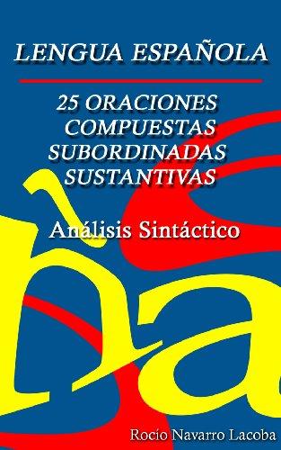 Amazoncom 25 Oraciones Compuestas Subordinadas Sustantivas